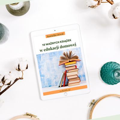 10 ważnych książek wedukacji domowej